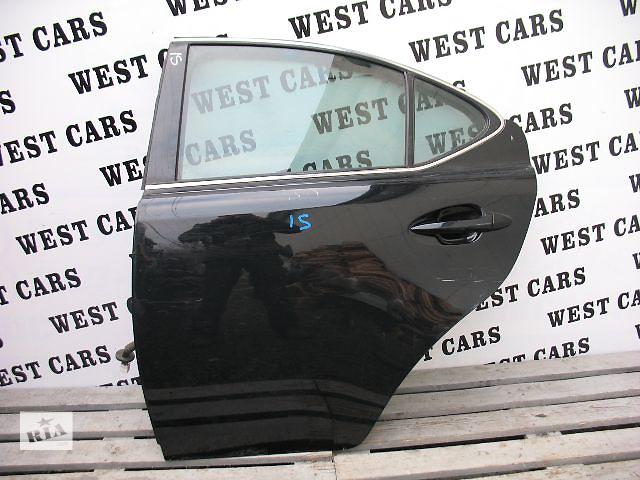 бу Б/у дверь задняя для легкового авто Lexus IS 2007 в Луцке