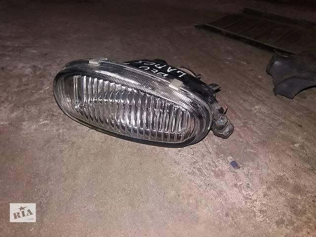 продам Б/у фара противотуманная для легкового авто Daewoo Lanos бу в Ковеле